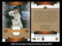 2003 Sweet Spot Classics Game Jersey #CR