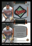 2003 Sweet Spot Classics Patch Cards #CR1
