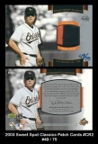 2003 Sweet Spot Classics Patch Cards #CR2