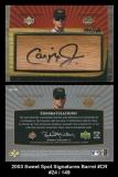 2003 Sweet Spot Signatures Barrel #CR