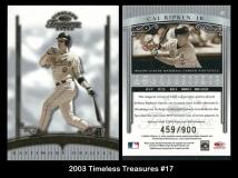 2003 Timeless Treasures #17
