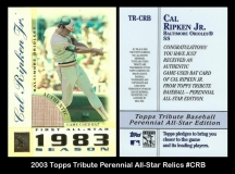 2003 Topps Tribute Perennial All-Star Relics #CRB