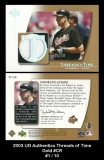 2003 UD Authentics Threads of Time Gold #CR