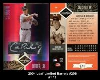2004 Leaf Limited Barrels #206