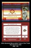 2004 Absolute Memorabilia Tools of the Trade Red Spectrum #23