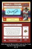 2004 Absolute Memorabilia Tools of the Trade Signature Red Spectrum #24