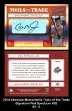 2004 Absolute Memorabilia Tools of the Trade Signature Red Spectrum #25