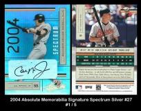 2004 Absolute Memorabilia Signature Spectrum Silver #27