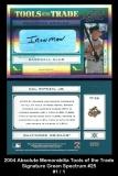 2004 Absolute Memorabilia Tools of the Trade Signature Green Spectrum #25
