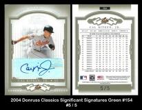 2004 Donruss Classics Significant Signatures Green #154