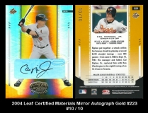 2004 Leaf Certified Materials Mirror Autograph Gold #223