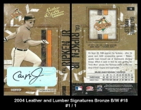 2004 Leather and Lumber Signatures Bronze BW #18