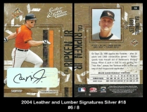 2004 Leather and Lumber Signatures Silver #18