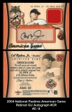 2004 National Pastime American Game Retired GU Autograph #CR