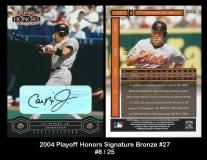 2004 Playoff Honors Signature Bronze #27