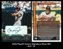 2004 Playoff Honors Signature Silver #27