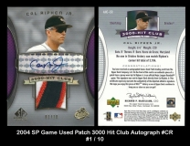 2004 SP Game Used Patch 3000 Hit Club Autograph #CR