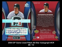 2004 SP Game Used Patch All-Star Autograph #CR