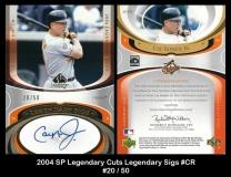 2004 SP Legendary Cuts Legendary Sigs #CR