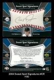 2004 Sweet Spot Signatures #CR