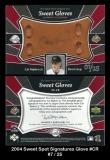 2004 Sweet Spot Signatures Glove #CR