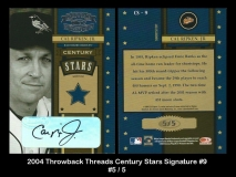 2004 Throwback Threads Century Stars Signature #9