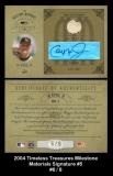 2004 Timeless Treasures Milestone Materials Signature #5