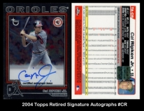 2004 Topps Retired Signature Autographs #CR