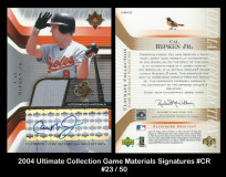 2004-Ultimate-Collection-Game-Materials-Signatures-CR