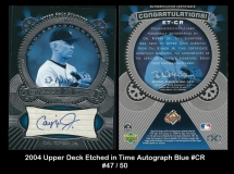 2004 Upper Deck Etched in Time Autograph Blue #CR