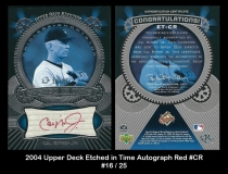2004 Upper Deck Etched in Time Autograph Red #CR