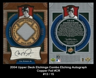 2004 Upper Deck Etchings Combo Etching Autograph Copper Foil #CR