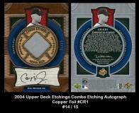 2004 Upper Deck Etchings Combo Etching Autograph Copper Foil #CR1