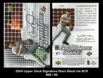 2004 Upper Deck Signature Stars Black Ink #CR