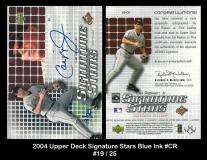 2004 Upper Deck Signature Stars Blue Ink #CR
