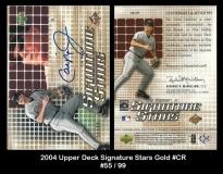 2004 Upper Deck Signature Stars Gold #CR