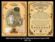 2004 Diamond Kings DK Materials Bronze Sepia #160