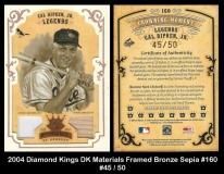 2004 Diamond Kings DK Materials Framed Bronze Sepia #160