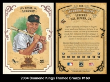 2004 Diamond Kings Framed Bronze #160