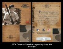 2004 Donruss Classics Legendary Hats #14