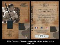 2004 Donruss Classics Legendary Hats Material #14