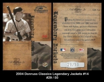 2004 Donruss Classics Legendary Jackets #14
