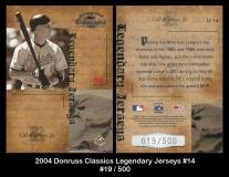 2004 Donruss Classics Legendary Jerseys #14