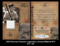 2004 Donruss Classics Legendary Jerseys Material #14