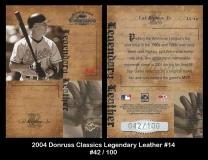 2004 Donruss Classics Legendary Leather #14