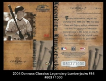 2004 Donruss Classics Legendary Lumberjacks #14