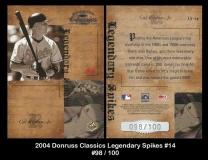 2004 Donruss Classics Legendary Spikes #14