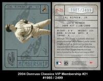 2004 Donruss Classics Membership VIP #21