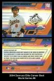 2004 Donruss Elite Career Best World Series #6