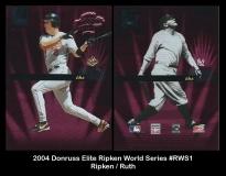 2004 Donruss Elite Ripken World Series #RWS1